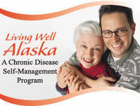 Living Well Alaska - Chronic Disease Self-Management Program