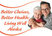 Living Well Alaska - Chronic Disease Management Education Program