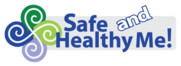 Safe and Healthy Me