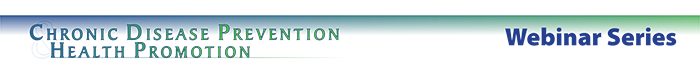 CDPHP Webinar Series