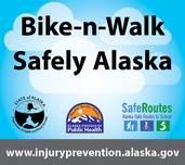 Bike-n-Walk Safely Alaska!