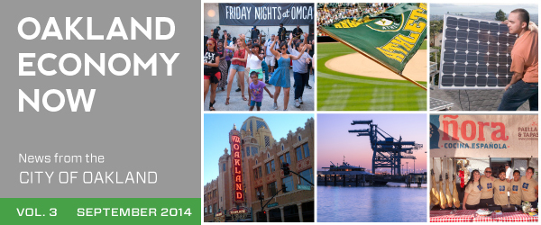 Oakland Economy Now - News from the City of Oakland - Vol. III