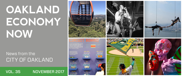 Oakland Economy Now Newsletter Masthead News from the City of Oakland November 2017 Volume 35