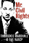 Thurgood Marshall & the NAACP