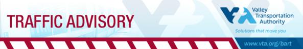 VTA BART Traffic Advisory Header Image
