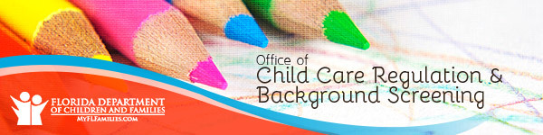 Office of Child Care Regulation & Background Screening