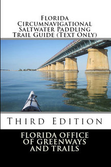 Circumnavigational Trail Guide, Third Edition front cover that captures a view of the Florida Keys Overseas Heritage Bridge.