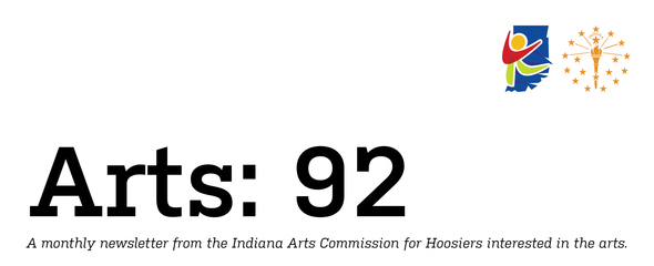 Arts: 92 newsletter from the Indiana Arts Commission