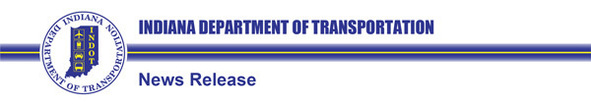 Indiana Department of Transportation News Release