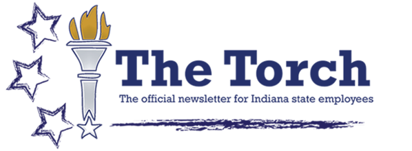 The Torch - the official newsletter for Indiana state employees