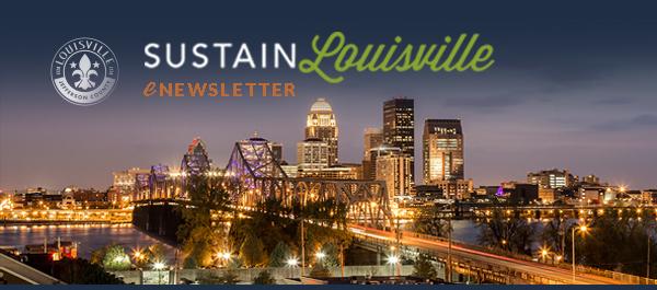 Sustain Louisville E-Newsletter Banner