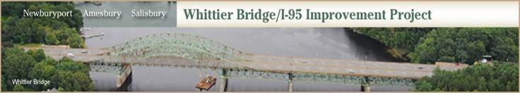 Whittier Bridge/I-95 Project Update