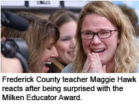 Frederick County teacher Maggie Hawk reacts after being surprised with the Milken Educator Award.