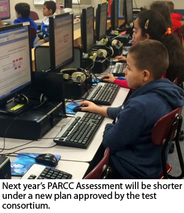 Next year's PARCC Assessment will be shorter under a new plan approved by the test consortium.