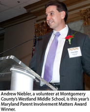 Andrew Niebler, a volunteer at Montgomery County's Westland Middle School, is this year's Maryland Parent Involvement Matters Award Winner.
