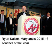 Ryan Kaiser, Maryland's 2015-16 Teacher of the Year.