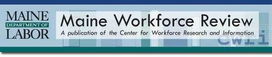 Maine Workforce Review