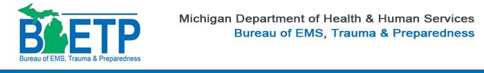 MDHHS Bureau of EMS, Trauma & Preparedness