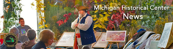 Michigan Historical Center News