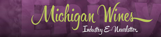 Michigan Wines Industry E-Newsletter