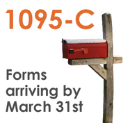 Image of a mailbox and message 1095-C forms will be arriving by March 31st