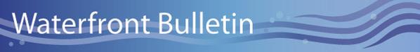 Waterfront Bulletin