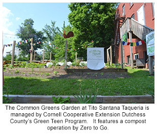 The Common Greens Garden at Tito Santana Taqueria is  managed by Cornell Cooperative Extension Dutchess County's Green Teen Program.   It features a c