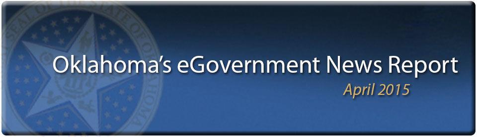 Oklahoma eGovernment News Report - April 2015