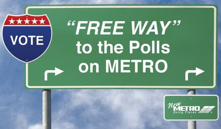 Free Way to the polls on METRO