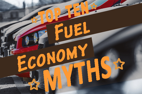 Top 10 Fuel Economy Myths