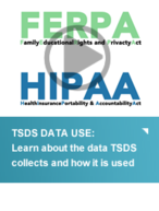 TSDS DATA USE: Learn about the data TSDS collects and how it is used
