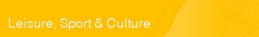 Leisure, Sport & Culture