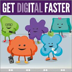 Get Digital Faster