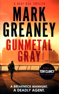 Book cover of Gunmetal Gray by Mark Greaney