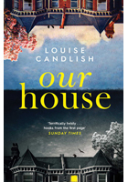 Our House by Louise Candlish bookjacket