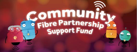 Community Fibre Partnership Support Fund