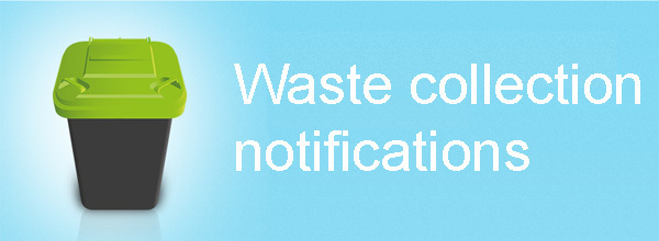 Waste collection notifications banner