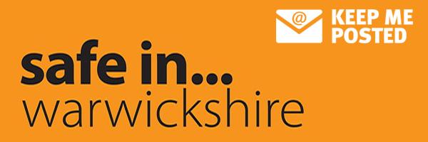 Safe in Warwickshire
