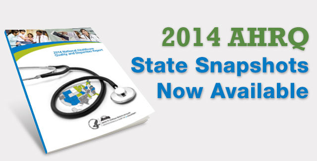 2014 AHRQ State Snapshots Now Available