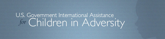 U.S. Government International Assistance for Children in Adversity