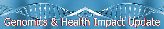 Genomics and Health Impact Update with double helix