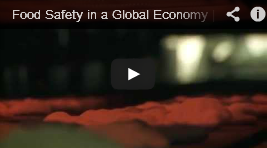Video: Food Safety in a Global Economy