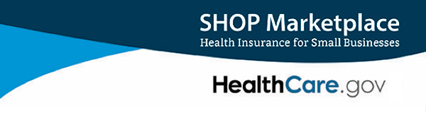 Learn more about insurance through the SHOP Marketplace