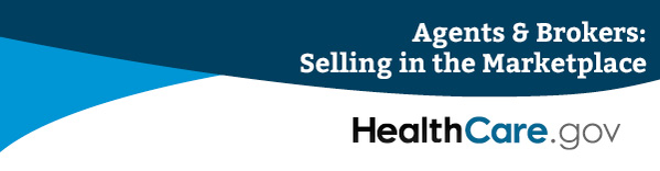 agents and brokers - selling in the healthcare dot gov marketplace