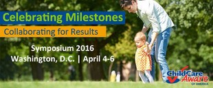Child Care Aware of America Symposium 2016