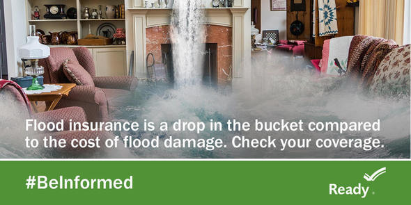 Flood insurance is a drop in the bucket compared to the cost of flood damage. Check your coverage today.