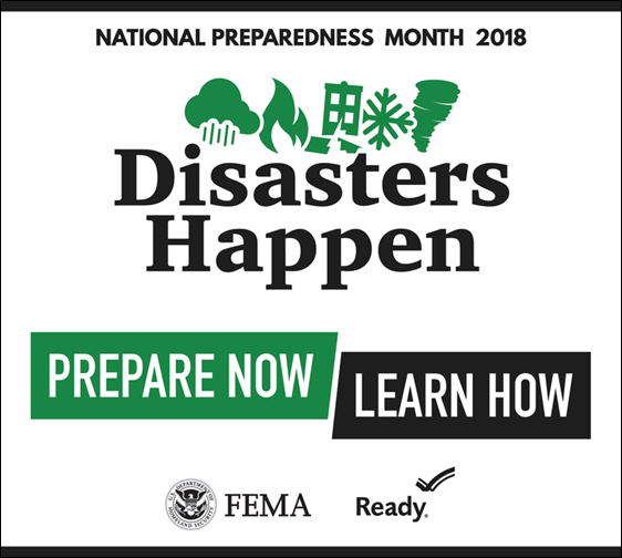 National Preparedness Month 2018 logo. Disasters Happen. Prepare Now. Learn How.