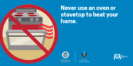 Picture of oven: Never use an oven or stovetop to heat your home.