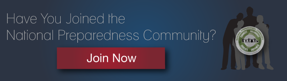 Have You Joined the National Preparedness Coummunity? Click here to join now.