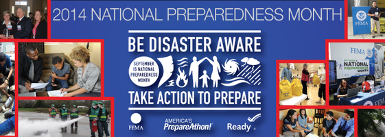 2014 National Preparedness Month: Be Aware, Take Action To Prepare